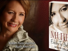 Xulon Press Successful Author Spotlight: Ruth Mercado