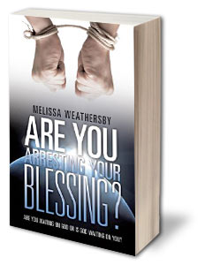 Xulon Press Author Melissa Weathersby - Are You Arresting Your Blessing?