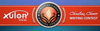 Xulon Press Christian Choice Writing Contest