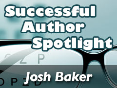 Xulon Press Successful Author Spotlight: Josh Baker