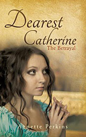 Dearest Catherine, History Novel