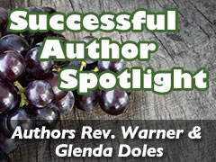 Xulon Press Successful Author Spotlight: Rev. Warner & Glenda Doles