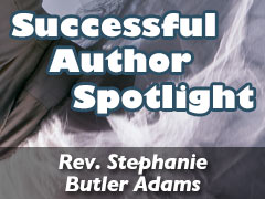 Xulon Press Successful Author Spotlight: Rev. Stephanie Butler Adams, Missionary & Author