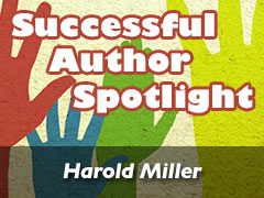 Xulon Press Successful Author Spotlight: Harold Miller