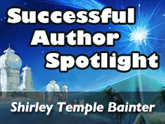 Xulon Press Successful Author Spotlight: Shirley Temple Bainter