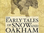 Philip Chavanne's The Early Tales of Snow and Oakham