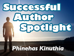 Xulon Press Successful Author Spotlight: Phinehas Kinuthia