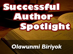 Following God and Not Looking Back: Xulon Author Olawunmi Biriyok
