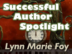 Successful Author Spotlight: Lynn Marie Foy