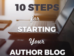 10 Steps For Starting Your Author Blog