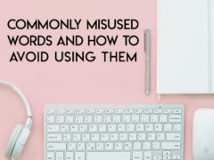 Commonly Misused Words—and How to Avoid Them