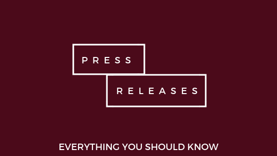 press releases and everything you should know about them
